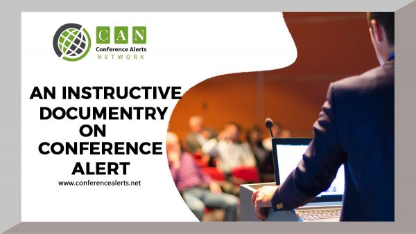 AN INSTRUCTIVE DOCUMENTRY ON CONFERENCE ALERT