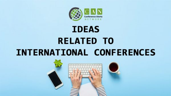 IDEAS RELATED TO INTERNATIONAL CONFERENCES