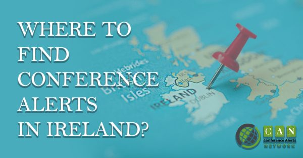 WHERE TO FIND CONFERENCE ALERTS IN IRELAND?